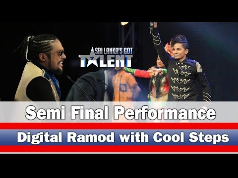 Digital Ramod with Cool Steps - Semi Final Performance  - | Sri Lanka's Got Talent