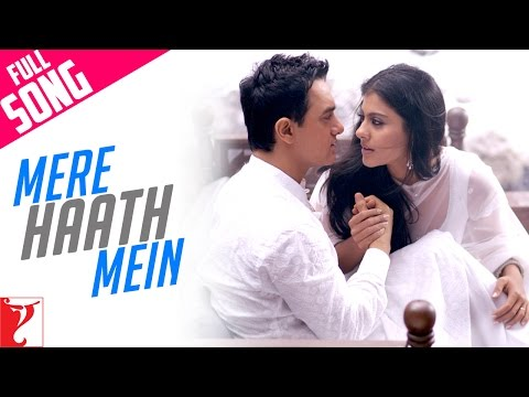 Mere Haath Mein - Full song - FANAA - Aamir Khan | Kajol