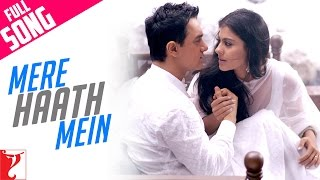 Download Mere Haath Mein - Full Song | Fanaa | Aamir Khan | Kajol 3Gp Mp4