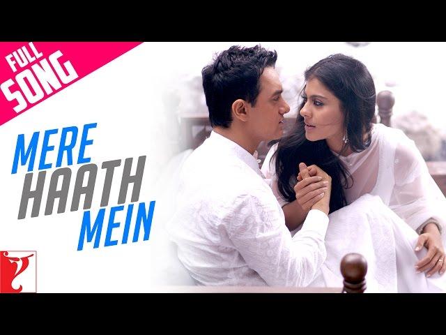 Mere Haath Mein - Full song - Fanaa - Aamir Khan | Kajol