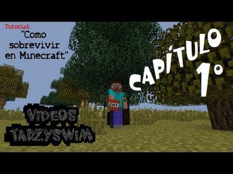 Tutorial: Como Sobrevivir en Minecraft Cap1
