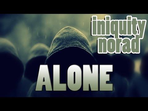 RAP ♫ ALONE   INIQUITY & @EMCEENORAD