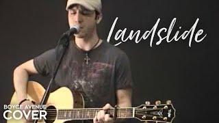 Fleetwood Mac / Stevie Nicks / Dixie Chicks - Landslide (Boyce Avenue acoustic cover) on iTunes