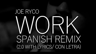 Rihanna - Work ft Drake in Spanish/Español - Lyric Video (Male Version)