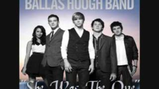 Watch Ballas Hough Band She Was The One video