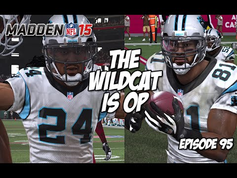 Madden 15 Ultimate Team | THE WILDCAT IS OP | Episode 95