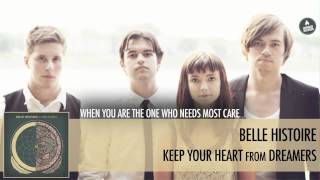 Belle Histoire - Keep Your Heart