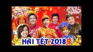 Hài tết 2018 ☺ Hài Hoài Linh, Chí tài, Trường Giang full cực hay !