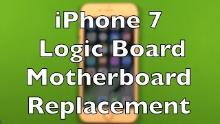 iPhone 7 Logic Board Motherboard Replacement How To Change Fix iCloud
