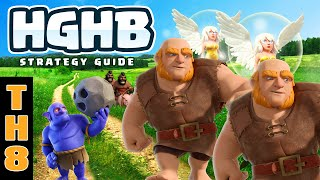 Clash of Clans Most Dominant TH8 Strategy? HGHB - Just Wow.