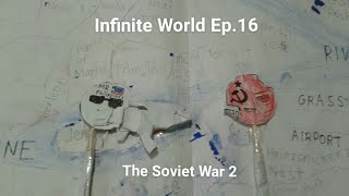 Infinite World Ep.16 - The Soviet War 2