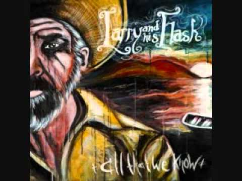 Larry And His Flask - Ebb And Flow
