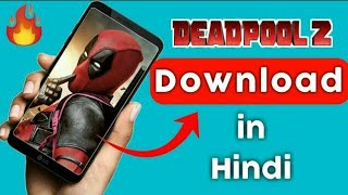 Deadpool 2 Full movie HD Hindi dubbed | Leaked | Download now | HD full movie