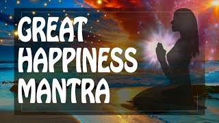 Mantra of Great Happiness Freedom & Peace within