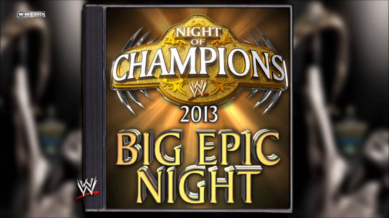 Night of the champions theme song download