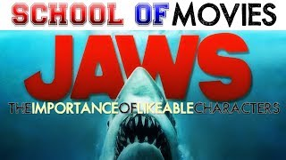 Jaws: The Importance of Likeable Characters