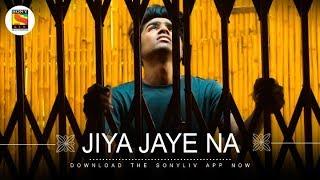 Jiye Jye Na - Toshi Sabri - Zubin Sinha - SonyLIV Music