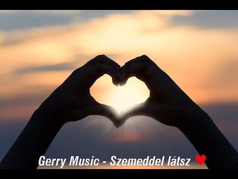 Gerry Music - Szemeddel Látsz (Official Music Video)