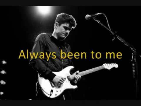 Everything You'll Ever Be - John Mayer - Lyrics on Screen