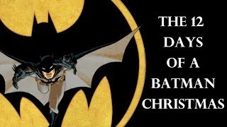 12 Days Of A Batman Christmas Carol Written By My 11-Year-Old Son Blaze Song Holiday Music