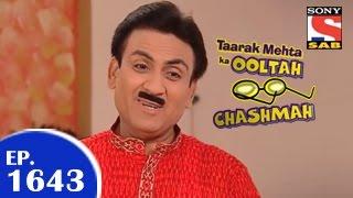 Taarak Mehta Ka Ooltah Chashmah -  तारक मेहता - Episode 1643 - 3rd April 2015