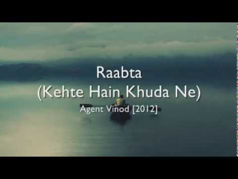 Raabta (Kehte Hain Khuda Ne) - Agent Vinod hindi lyrics - english...