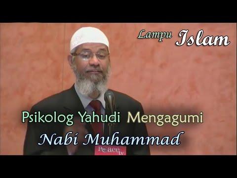 Psikolog Yahudi Mengagumi Nabi Muhammad | Dr. Zakir Naik