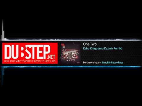One Two by Kairo Kingdom (Kezwik Remix) - Dubstep.NET World-Premiere