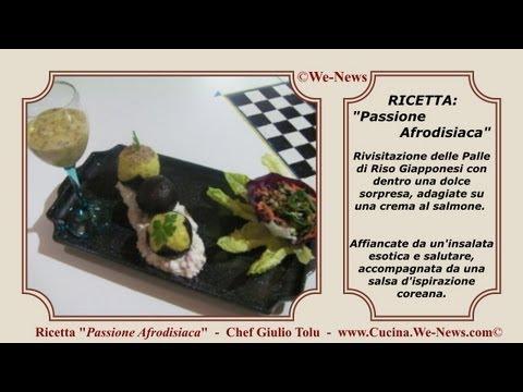 WN8-001_Video-Ricetta-di-Cucina_ Cucina Afrodisiaca, Fusion tra Cucina Orientale e Occidentale