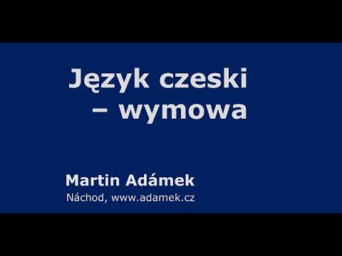 Wymowa Czeskiego - Język Czeski Dla Polaków (od Czecha)