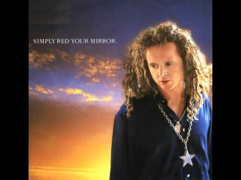 Simply Red - Your Mirror