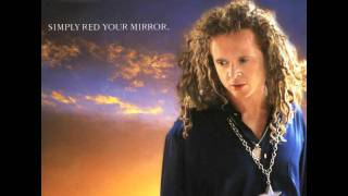 Watch Simply Red Your Mirror video