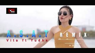 Vita Alvia ft Yudha Prawira - Asat (  Music Remix )