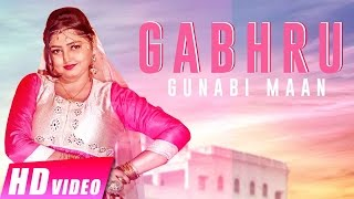 Gabhru | Gunabi Maan | New Punjabi Songs 2017 | Full Video | Shemaroo Punjabi