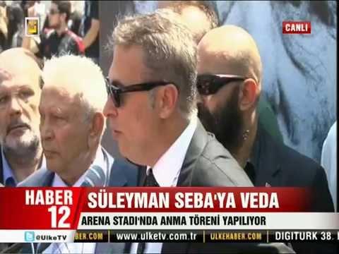 Süleyman seba için vodafone arena da düzenlenen veda töreni