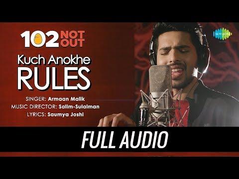 Kuch Anokhe Rules | Audio | 102 Not Out | Armaan Malik | Salim-Sulaiman | Amitabh Bachchan | Rishi