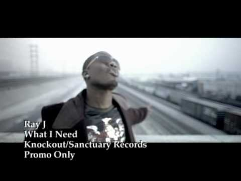 Ray J - What I need Music Videos