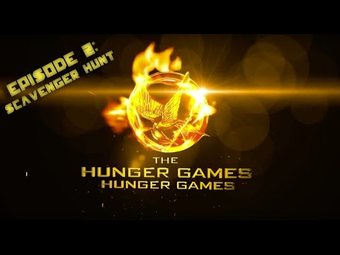 The Hunger Games Hunger Games EPISODE 02 - Scavenger Hunt