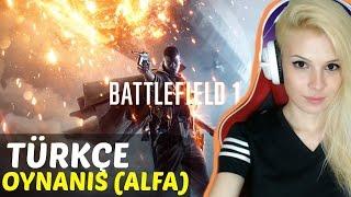 Battlefield 1 Oynuyoruz ! - Türkçe İlk Bakış (Kapalı Alfa)