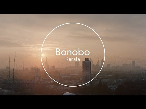 Bonobo : Kerala thumbnail
