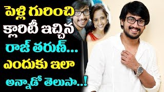 Raj Tarun Gives CLARITY on his Marriage | #Raj Tarun | Top Telugu Media