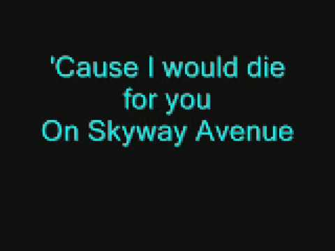 We the kings - Skyway avenue (Acoustic) & lyrics