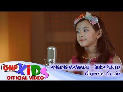 Anging Mammiri & Buka Pintu - Clarice Cutie Lagu Anak Indonesia