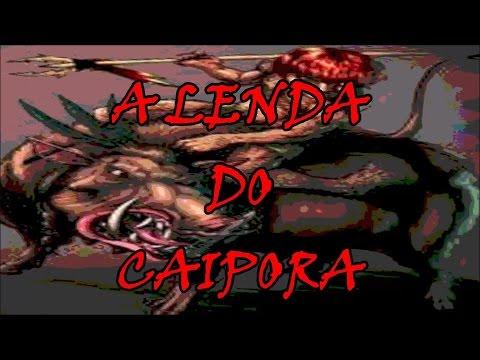 A Lenda do Caipora -- História do Folclore Brasileiro