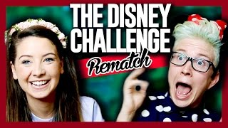 The Disney Challenge REMATCH (ft. Zoella) | Tyler Oakley