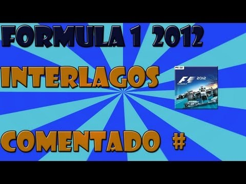 Formula 1 2012 Interlagos #Comentado [HD]