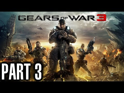 Gears of War 3 Walkthrough Part 3 [ Act 1 - Chapter 2 Part 1 ] Gameplay and Live Commentary
