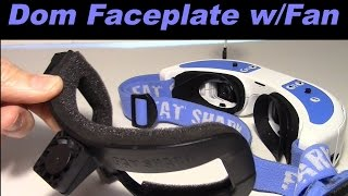 New Fat Shark Dominator HD/V2 Face Plate with Fan, nice fit, no fogging.