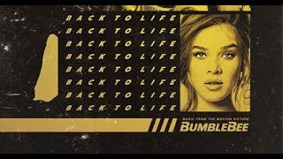 Hailee Steinfeld Back To Life From Bumblebee Audio Apple Music