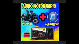 MODIFIKASI AUDIO MUSIC PADA MOTOR 2019
